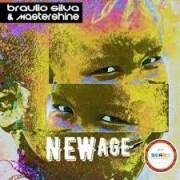 Braulio Silva X Mastershine - New Age
